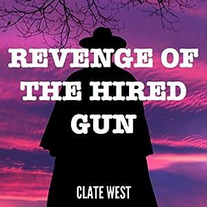Revenge of the Hired Gun Audiobook