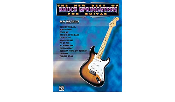 New Best of Bruce Springsteen for Guitar: Easy Tab Deluxe: Amazon ...