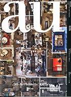 a+u (エー・アンド・ユー) 2011年 03月号 [雑誌]