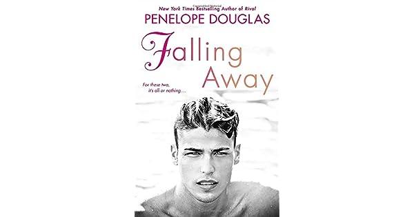 Falling Away: Penelope Douglas: Amazon com