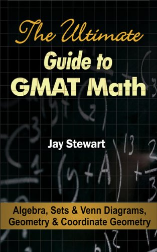 Amazon the ultimate guide to gmat math algebra sets venn the ultimate guide to gmat math algebra sets venn diagrams geometry ccuart Images