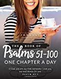 The Book of Psalms 51-100 Journal: One Chapter a Day