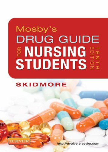 Mosby's Drug Guide for Nursing Students (Mosby's Drug Guide for Nurses) Pdf