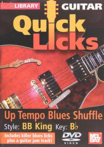 Quick Licks - Bb King DVD Up Tempo Blues Shuffle For Guitar ()