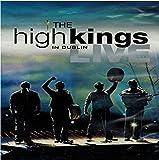 The High Kings: Live in Dublin