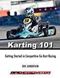 Karting 101: Getting Started in Competitive...