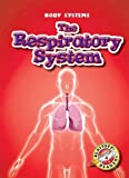 img - for The Respiratory System (Blastoff! Readers: Body Systems) book / textbook / text book