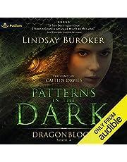 Patterns in the Dark: Dragon Blood, Book 4