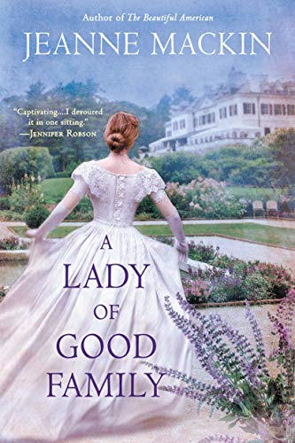 A Lady of Good Family: A Novel