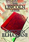 The Lincoln Letter, Gretchen Elhassani, 0956853544