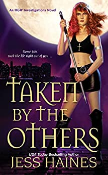 Taken by the Others (H&W Investigations Book 2) by [Haines, Jess]