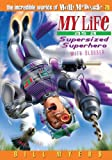 My Life as a Supersized Superhero... with Slobber, Bill Myers, 140030637X