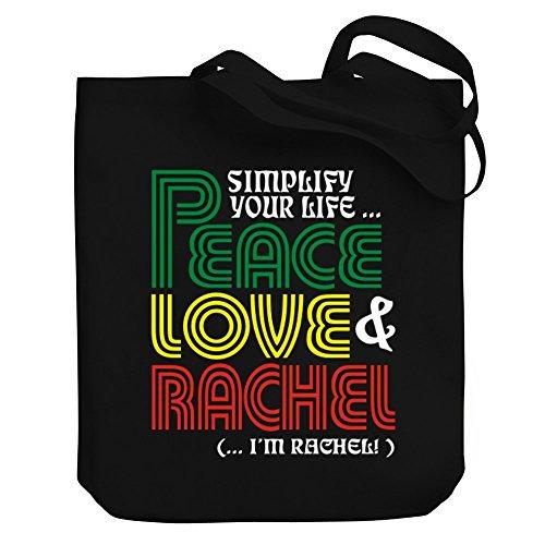 Teeburon Simplify your life Peace, Love Rachel ( I'm Rachel ) Canvas Tote Bag