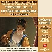 Les Lumières (Histoire de la littérature française 4) | Alain Viala