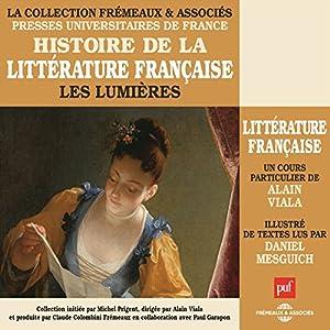 Les Lumières (Histoire de la littérature française 4) Discours