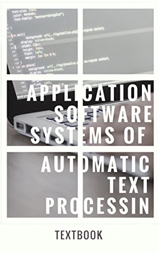 Application Software Systems Of Automatic Text Processing cover