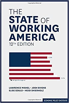 The State of Working America (An Economic Policy Institute Book)
