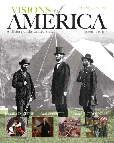 1: Visions of America: A History of the United States, Volume One (2nd Edition)