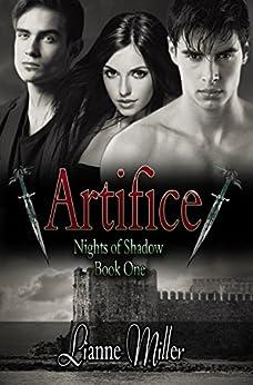 Artifice - Nights of Shadow: Book One by [Miller, Lianne]