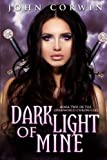 Dark Light of Mine: Book Two of the Overworld Chronicles (Volume 2)