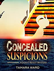 Concealed Suspicions: A Jade O'Reilly Mystery