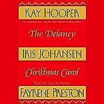 The Delaney Christmas Carol | Iris Johansen,Kay Cooper,Fayrene Preston