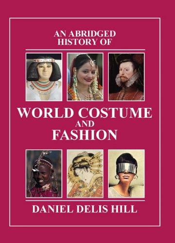 Abridged History of World Costume and Fashion