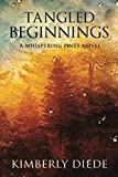 Tangled Beginnings: A Whispering Pines Novel (Celia's Gifts)