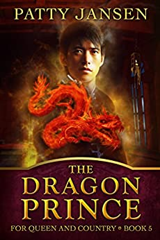 The Dragon Prince (For Queen And Country Book 5) by [Jansen, Patty]
