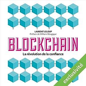 Blockchain : La révolution de la confiance | Livre audio