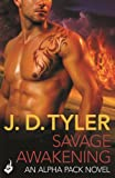 Savage Awakening by J.D. Tyler front cover
