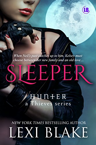 Sleeper (Hunter: A Thieves Series Book 3) by [Blake, Lexi]