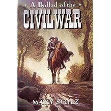 A Ballad of the Civil War (Trophy Chapter Book)