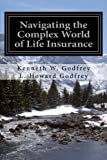 img - for Navigating the Complex World of Life Insurance book / textbook / text book