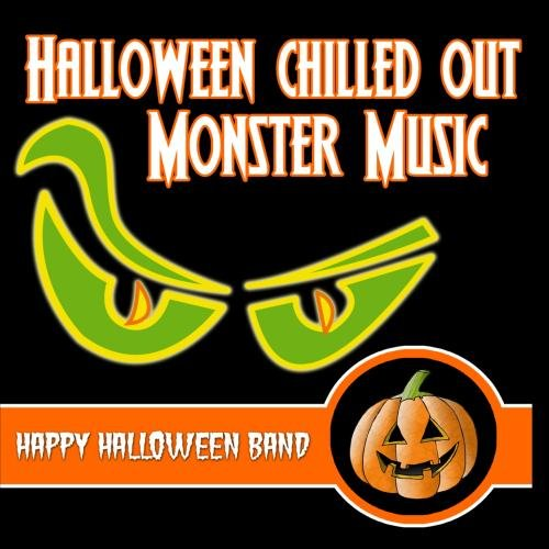 Halloween Chilled Out Monster Music -