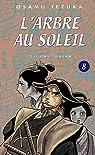 L'Arbre au Soleil, Tome 8 : par Tezuka