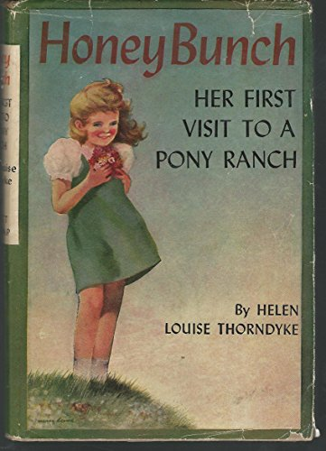 Honey Bunch: Her First Visit to a Pony Ranch (#29 in series) (Honey Bunch Her First Visit To The City)