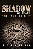 Shadow of Death (The Team Book 4)