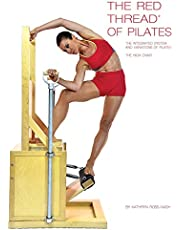 The Red Thread of Pilates the Integrated System and Variations of Pilates - The High Chair: The High Chair