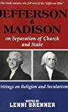 Jefferson and Madison on Separation of Church and State, Thomas Jefferson and James Madison, 1569802734