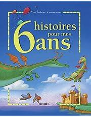 6 histoires pour mes 6 ans