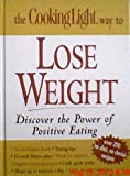 The Cooking Light Way to Lose Weight, Anne C. Chappell, 0848728882