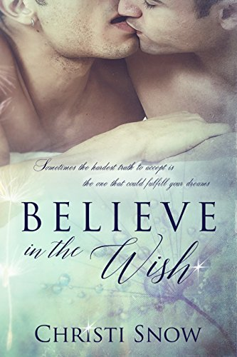 Believe Wish Christi Snow ebook