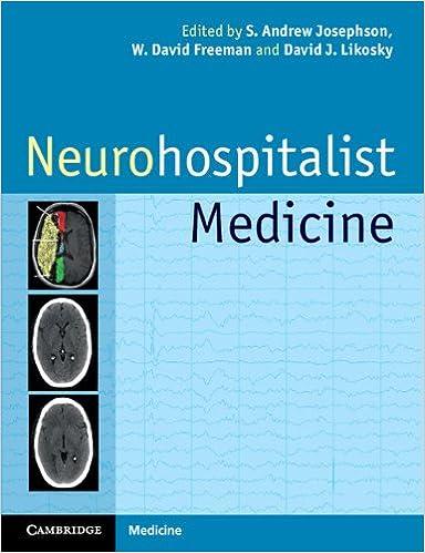 Neurohospitalist Medicine (Cambridge Medicine (Paperback))