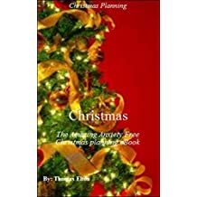Christmas: The Amazing Anxiety Free Christmas planning eBook