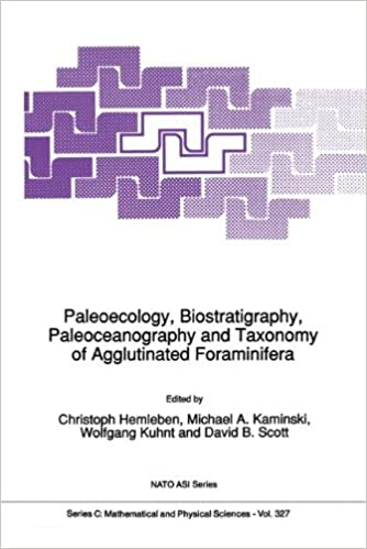 Paleoecology, Biostratigraphy, Paleoceanography and Taxonomy of Agglutinated Foraminifera (Nato Science Series C:)