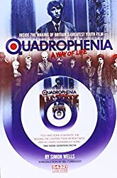 Quadrophenia a Way of Life (Inside the Making of Britain's Greatest Youth Film)