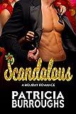 Scandalous: A Holiday Romance
