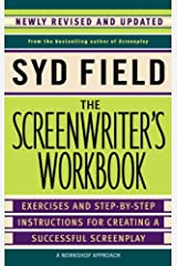 The Screenwriter's Workbook: Exercises and Step-by-Step Instructions for Creating a Successful Screenplay, Newly Revised and Updated Kindle Edition
