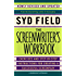 The Screenwriter's Workbook: Exercises and Step-by-Step Instructions for Creating a Successful Screenplay, Newly Revised and Updated